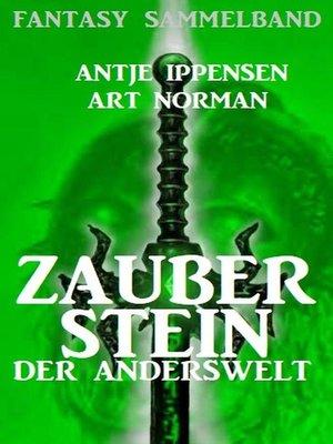 cover image of Zauberstein der Anderswelt – Fantasy Sammelband