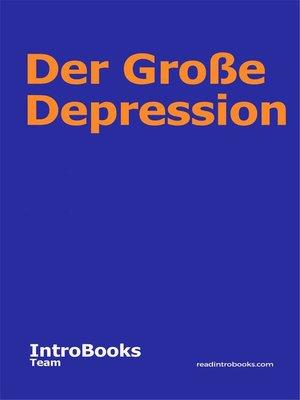 cover image of Der Große Depression