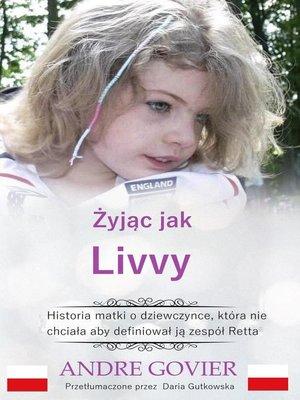 cover image of Żyjąc jak Livvy