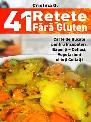 cover image of 41 de Retete Fara Gluten