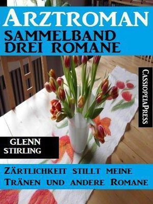 cover image of Arztroman Sammelband 3 Romane