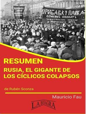 cover image of Resumen de Rusia, el gigante de los cíclicos colapsos
