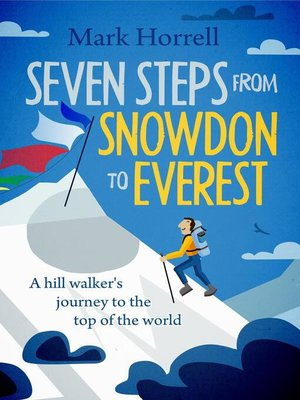 cover image of Seven Steps from Snowdon to Everest