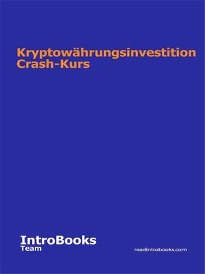 cover image of Kryptowährungsinvestition Crash-Kurs
