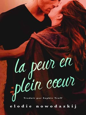 cover image of La peur en plein cœur