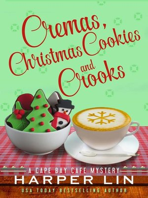 cover image of Cremas, Christmas Cookies, and Crooks