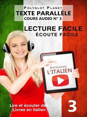 cover image of Apprendre l'italien--Écoute facile | Lecture facile | Texte parallèle COURS AUDIO N° 3