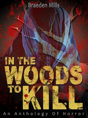 cover image of In the Woods to Kill
