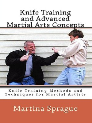 cover image of Knife Training and Advanced Martial Arts Concepts