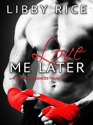 cover image of Love Me Later