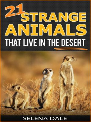 cover image of 21 Strange Animals That Live In the Desert