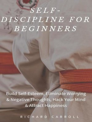 cover image of Self-Discipline For Beginners