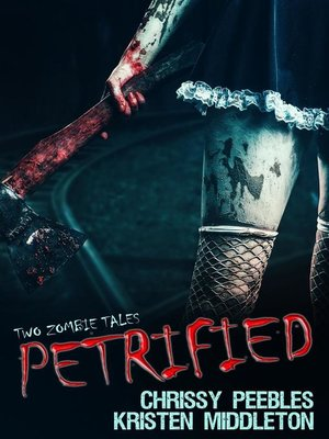cover image of Petrified (Two Tales of Zombies)