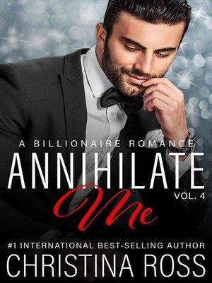 cover image of Annihilate Me, Volume 4