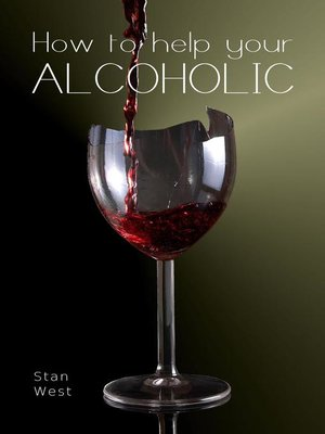 cover image of How to Help Your Alcoholic