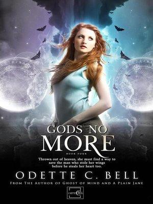 cover image of Gods no More Book Four