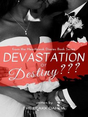 cover image of Devastation or Destiny???