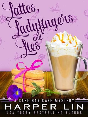 cover image of Lattes, Ladyfingers, and Lies