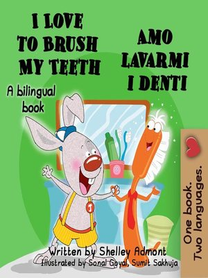 cover image of I Love to Brush My Teeth Amo lavarmi i denti