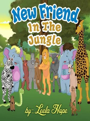 cover image of A New Friend In the Jungle