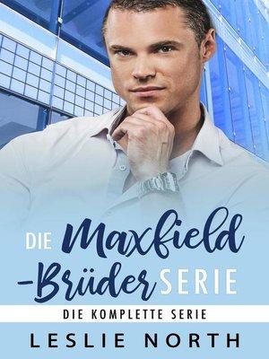 cover image of Die Maxfield-Brüder Serie