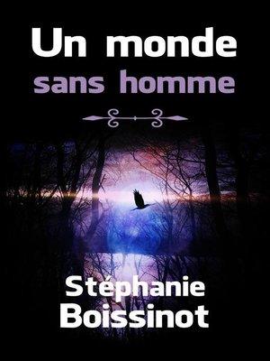 cover image of Un monde sans homme