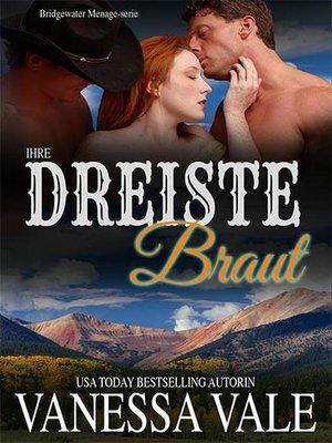 cover image of Ihre dreiste Braut