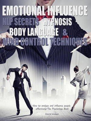 Emotional Influence, NLP Secrets, Hypnosis, Body Language ...