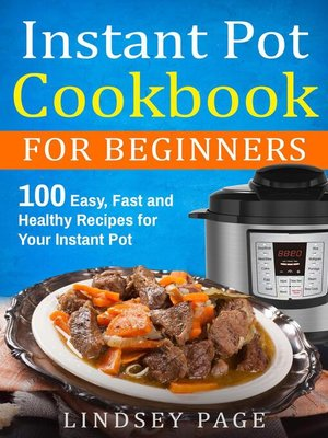 cover image of Instant Pot Cookbook for Beginners