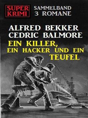 cover image of Ein Killer, ein Hacker und ein Teufel