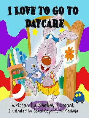 cover image of I Love to Go to Daycare