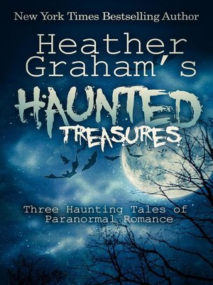 cover image of Heather Graham's Haunted Treasures