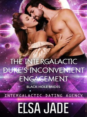 The Intergalactic Duke's... Big Sky Alien Mail Order Brides (Intergalactic  Dating Agency) Series