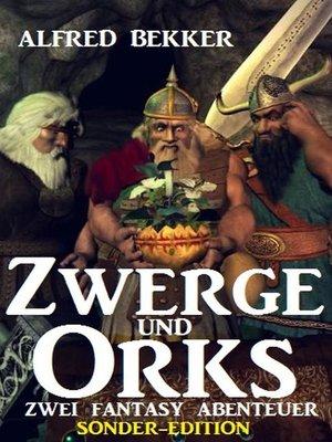 cover image of Zwerge und Orks