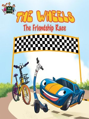 cover image of The Wheels the Friendship Race