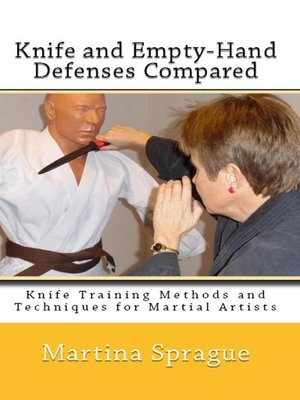 cover image of Knife and Empty-Hand Defenses Compared