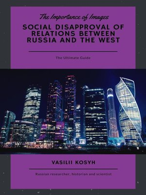 cover image of Social Disapproval of Relations Between Russia and the West