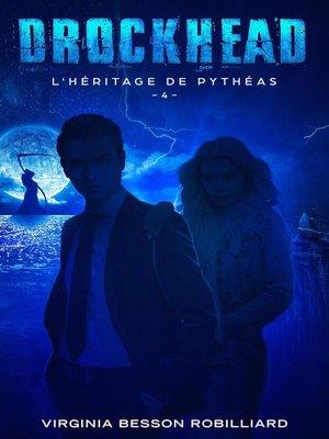 cover image of Drockhead épisode 4--L'héritage de Pythéas