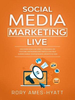 cover image of Social Media Marketing Live