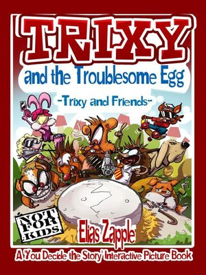 cover image of Trixy and the Troublesome Egg