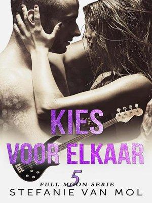 cover image of Kies voor elkaar