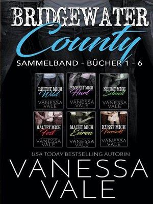 cover image of Bridgewater County Sammelband--Bücher 1--6