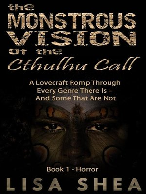cover image of The Monstrous Vision of the Cthulhu Call--Book 1--Horror
