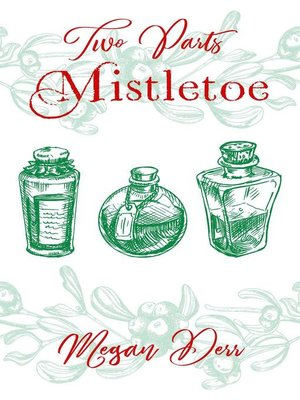cover image of Two Parts Mistletoe