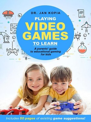 cover image of Playing Video Games to Learn