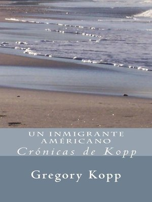 cover image of Un Inmigrante Américano