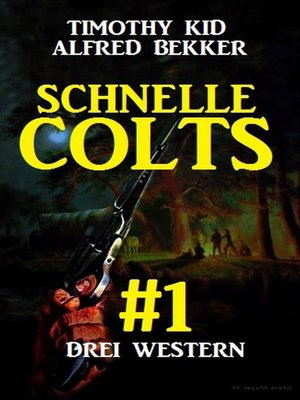 cover image of Schnelle Colts #1