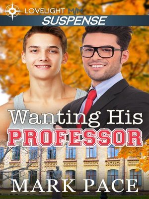 cover image of Wanting His Professor