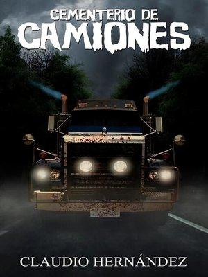 cover image of Cementerio de Camiones