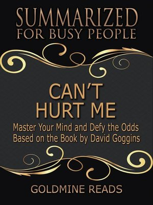 cover image of Can't Hurt Me--Summarized for Busy People
